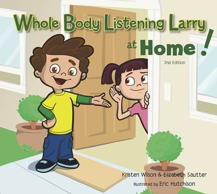 Whole Body Listening Larry at Home 2nd Edition